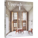 Gestalten Upgrade: Home Extensions, Alterations and Refurbishments