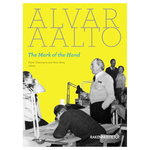 Rakennustieto Alvar Aalto - The Mark of the Hand