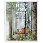 Gestalten Hide and Seek: The Architecture of Cabins and Hideouts