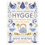 Penguin Books The Little Book of Hygge: The Danish Way to Live Well