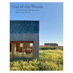 Gestalten Out of the Woods: Architecture and Interiors Built from Wood