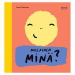 Etana Editions Millainen minä?