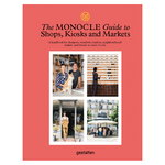 Gestalten The Monocle Guide to Shops, Kiosks and Markets