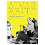 Rakennustieto Alvar Aalto - The Mark of the Hand