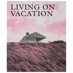 Phaidon Living on Vacation