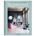 Gestalten Scandinavia Dreaming: Nordic Homes, Interiors and Design