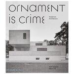 Phaidon Ornament is Crime