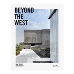 Gestalten Beyond the West: New Global Architecture
