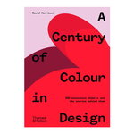 Thames & Hudson A Century of Colour in Design