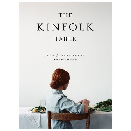 Artisan Books The Kinfolk Table: Recipes for Small Gatherings