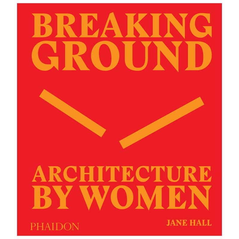 Phaidon Breaking Ground