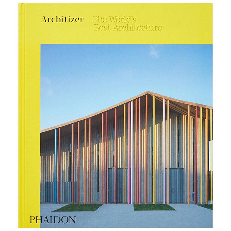Phaidon Architizer: The World's Best Architecture