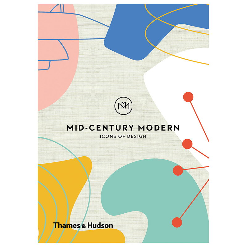 Thames & Hudson Mid-Century Modern: Icons of Design