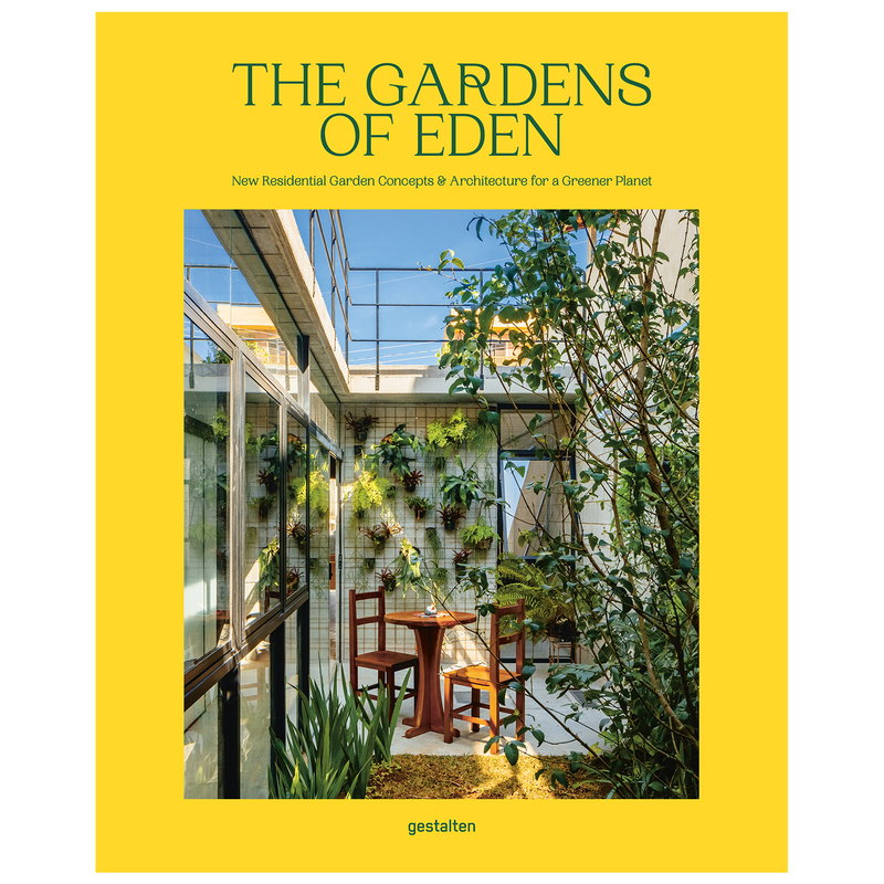 Gestalten The Gardens of Eden