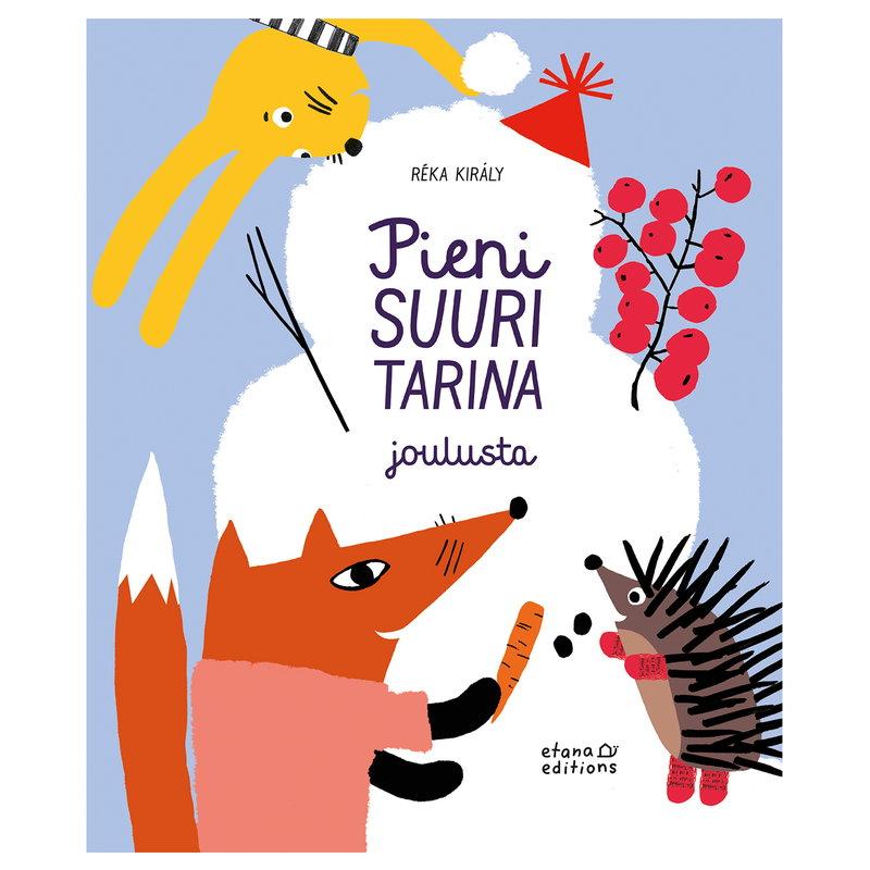 Etana Editions Pieni suuri tarina joulusta