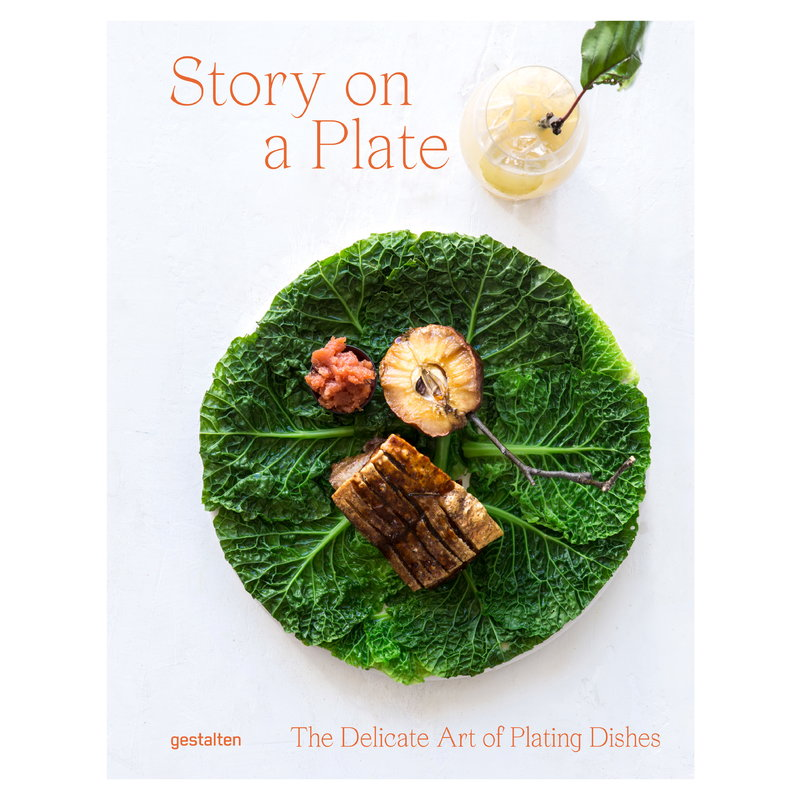 Gestalten Story on a Plate: The Delicate Art of Plating Dishes