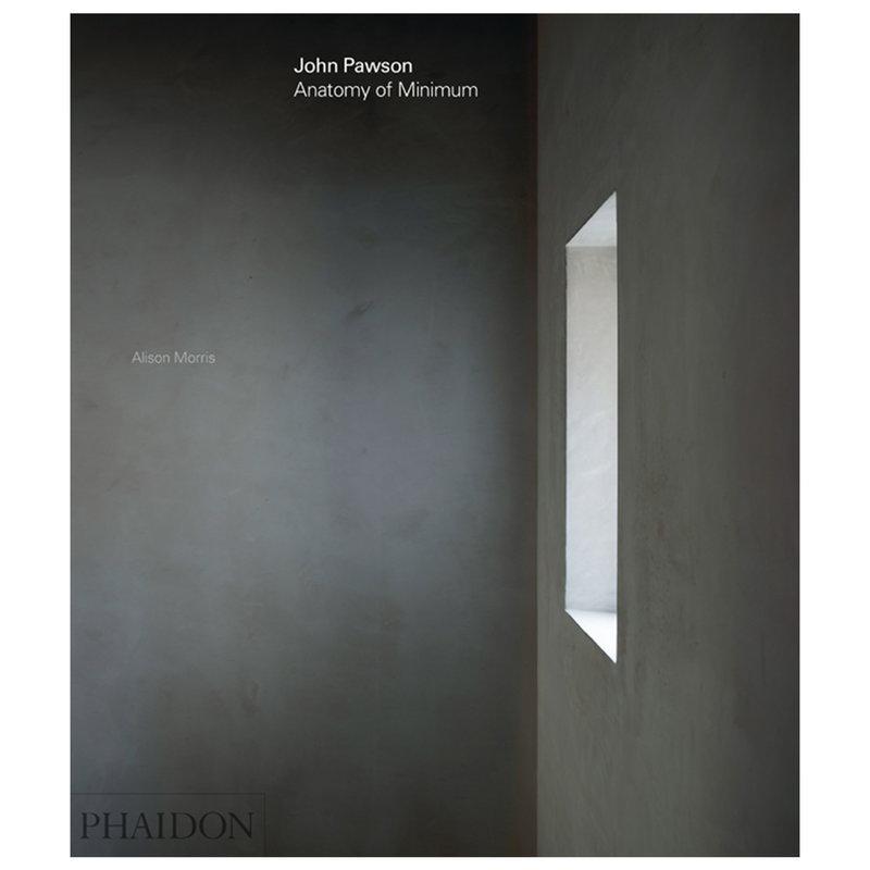 Phaidon John Pawson: Anatomy of Minimum