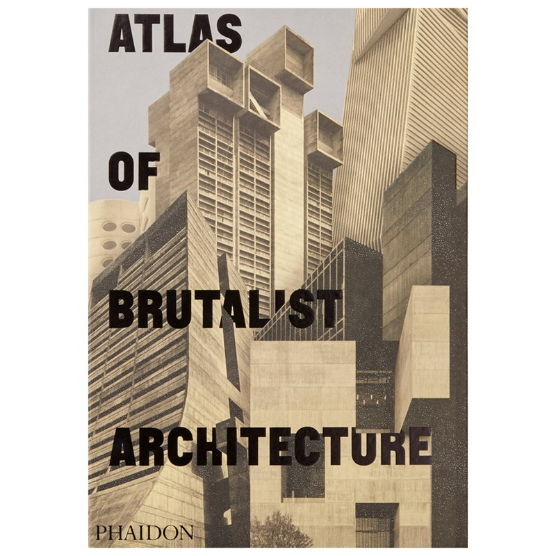 Phaidon Atlas of Brutalist Architecture