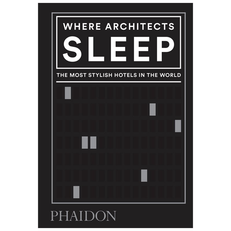 Phaidon Where Architects Sleep