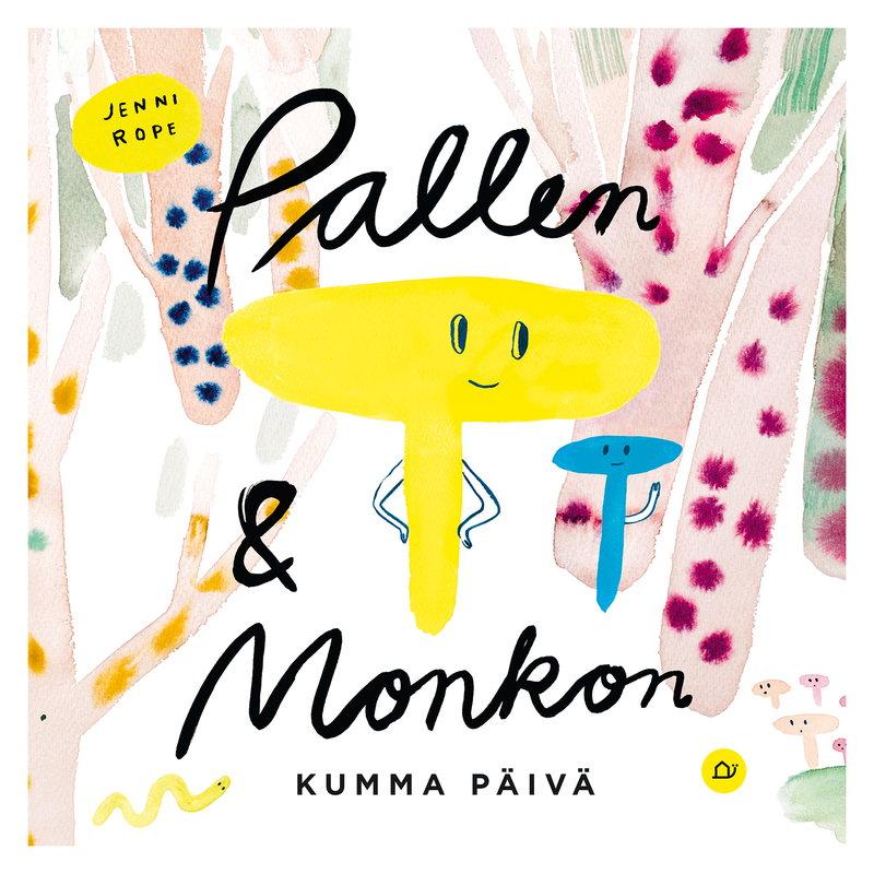 Etana Editions Pallen ja Monkon kumma päivä