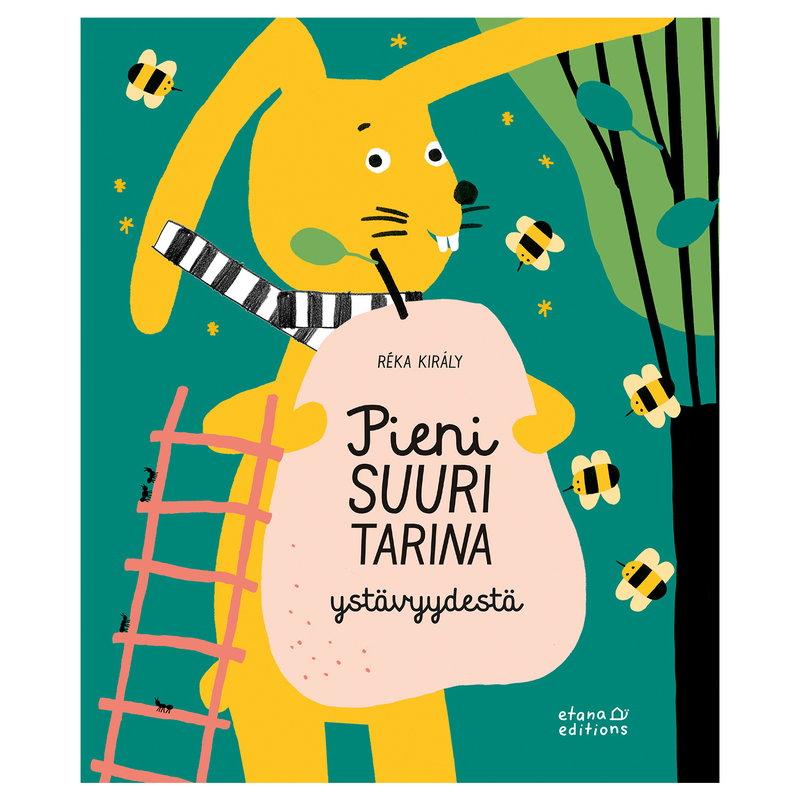 Etana Editions Pieni suuri tarina ystävyydestä